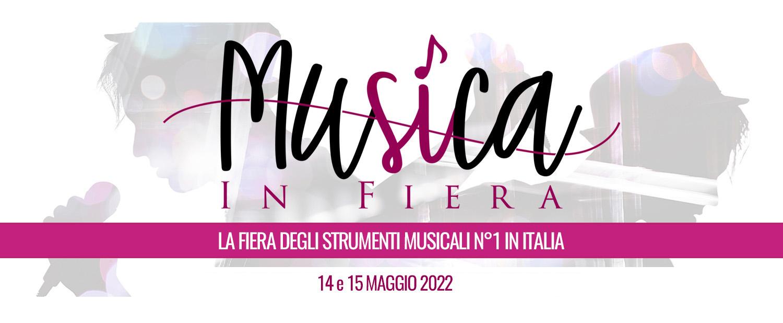 Musica In Fiera 14 e 15 Maggio 2022 Chieti